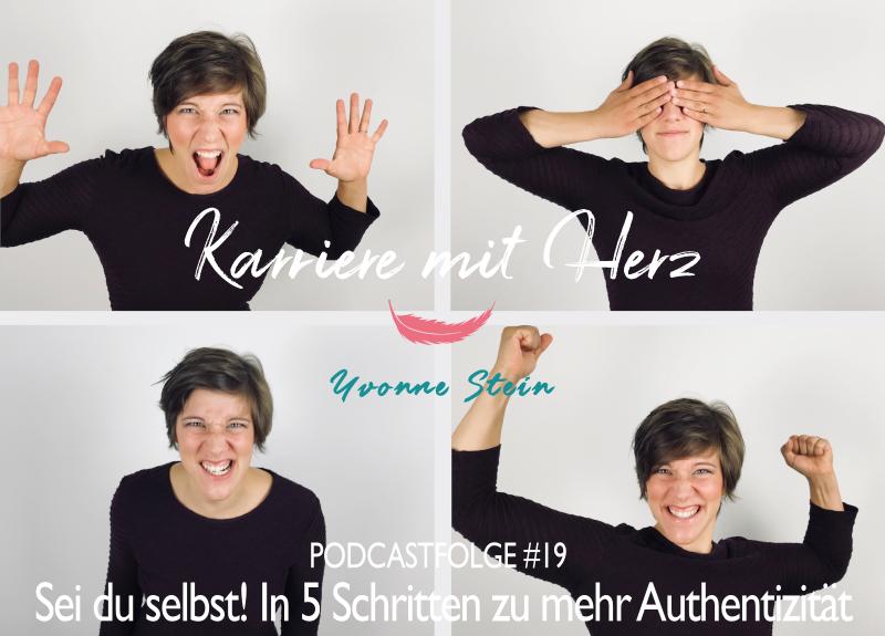 Karriere mit Herz - by Yvonne Stein - in 5 Schritten zu mehr Authentizität