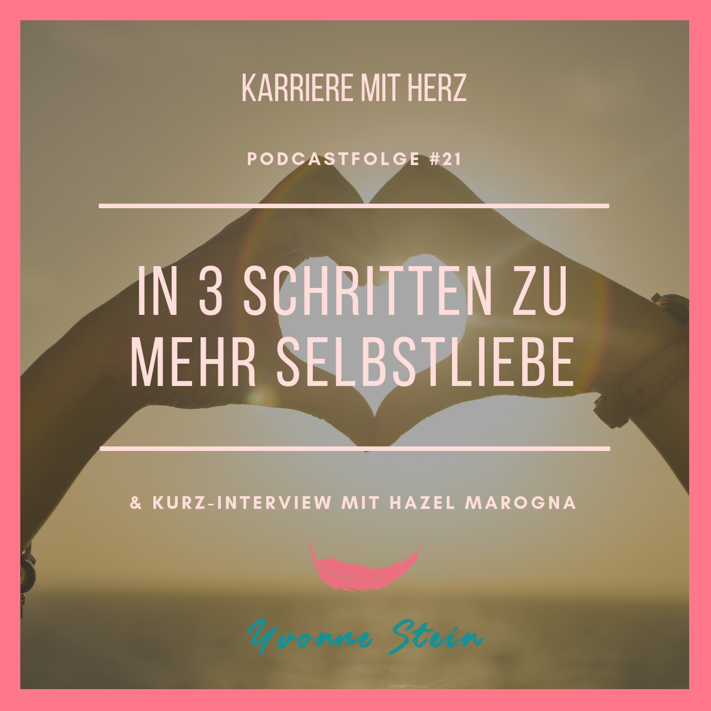 Podcastfolge 21: Selbstliebe